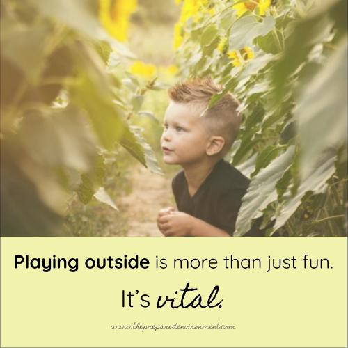 Playing outside is more than just fun. It's vital. .jpg