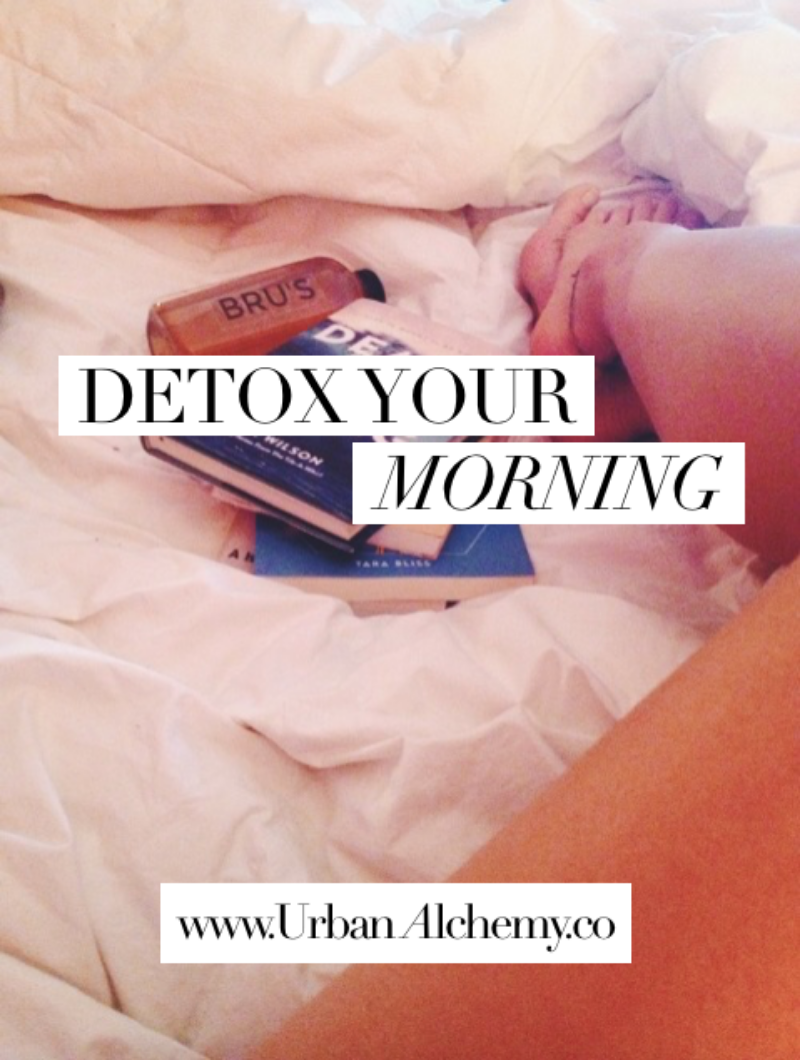 Detox Your Morning