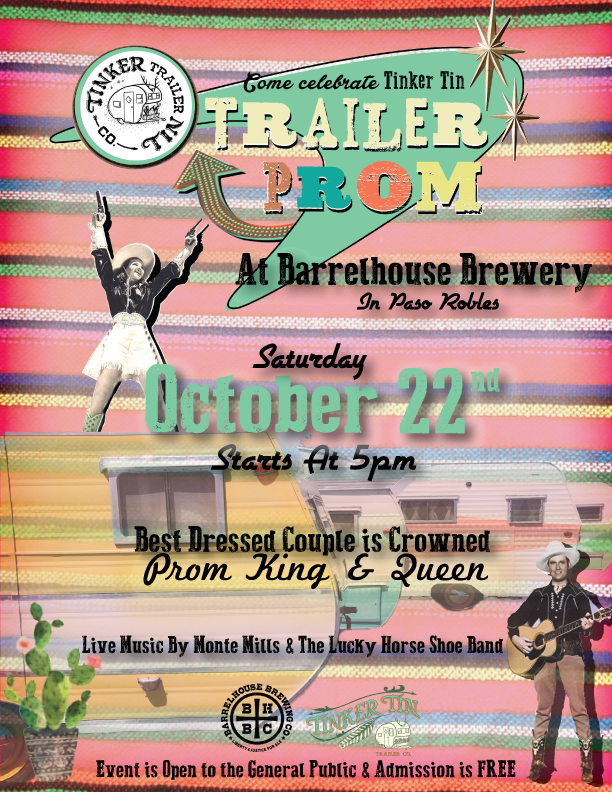 Dust off your dancing boots & dig out your best Prom attire (from any era) because it's time for the 3rd annual Tinker Tin Trailer Prom! Dance the night away to Monte Mills & the Lucky Horseshoe Band, drink some amazing BarrelHouse Brewing Co.  craft beer & come tour the vintage trailers! Best dressed couple will be crowned Trailer Prom King & Queen! Admission is Free and open to the general public & all ages!