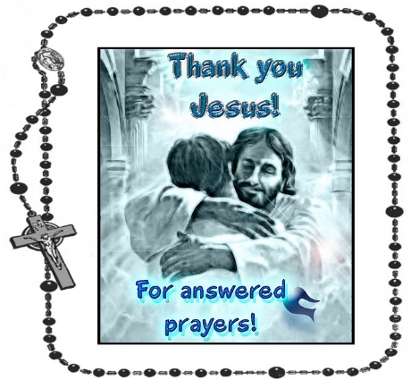Answered Prayers, Thanks Be to God+.jpg