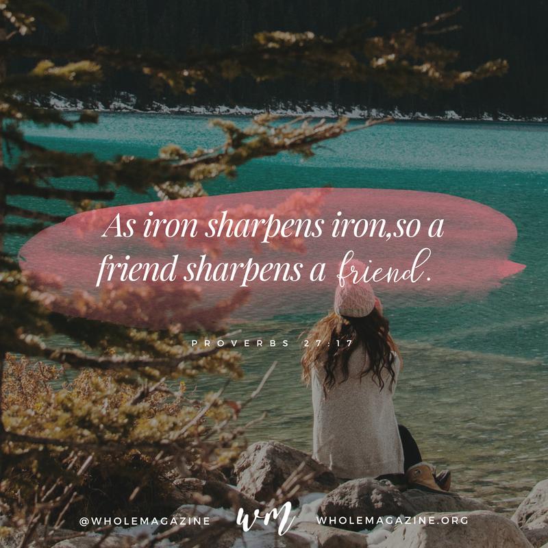 as iron sharpens iron a friend sharpens a friend