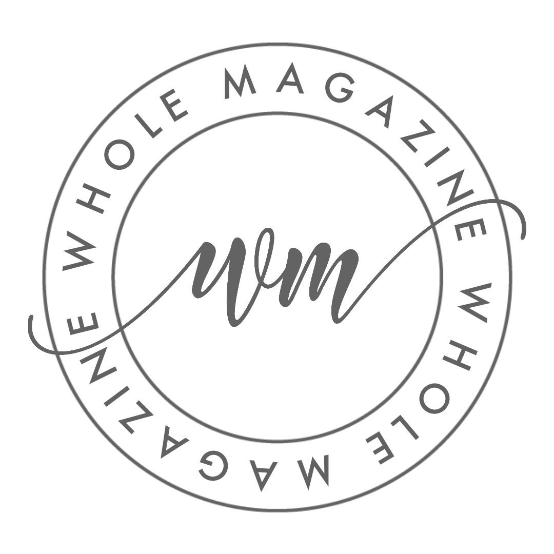 What's New — Whole Magazine