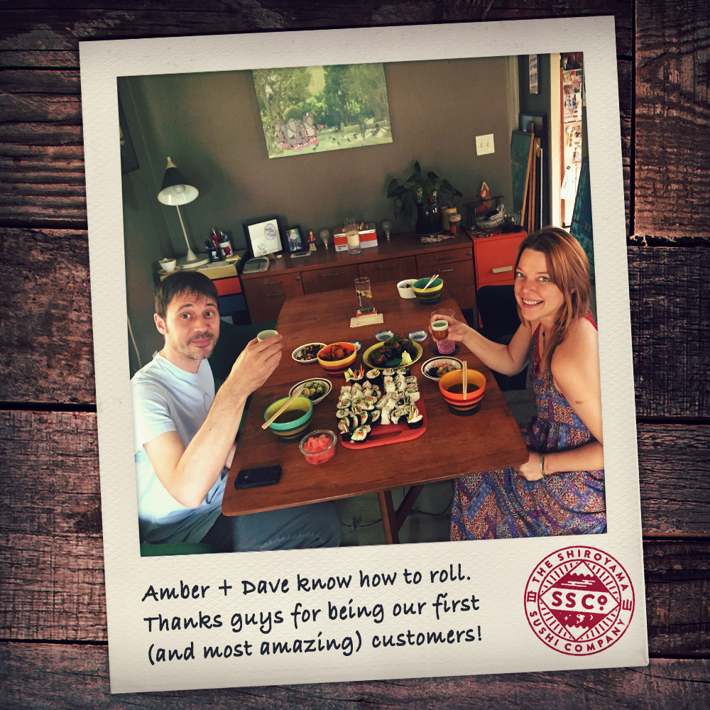 Our first customers! Amber and Dave learned how to roll, Shiroyama style.