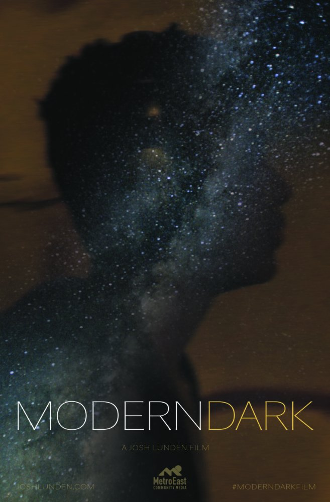 MODERN DARK - premiere Modern Dark (short) Director Josh Lunden Premiere at the 43rd Northwest Filmmakers' Festival 11/10 and 11/12 at 7pm. Featuring our Original Score.
