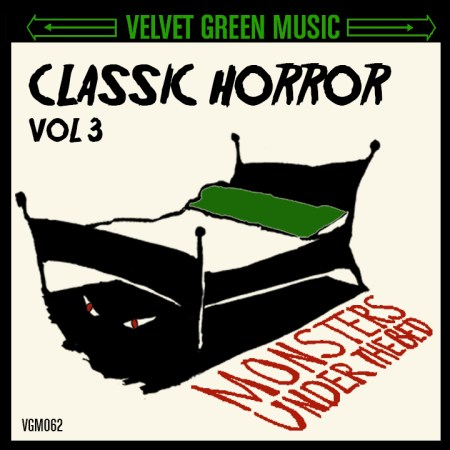 CLASSIC HORROR V 3 MONSTERS UNDER THE BED - VGM