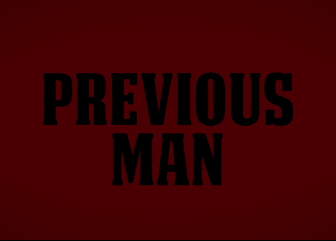 PREVIOUS MAN FEATURE FILM - ORIGINAL SCORE