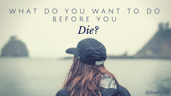 What Do You Want to Do Before You Die_ (1).png