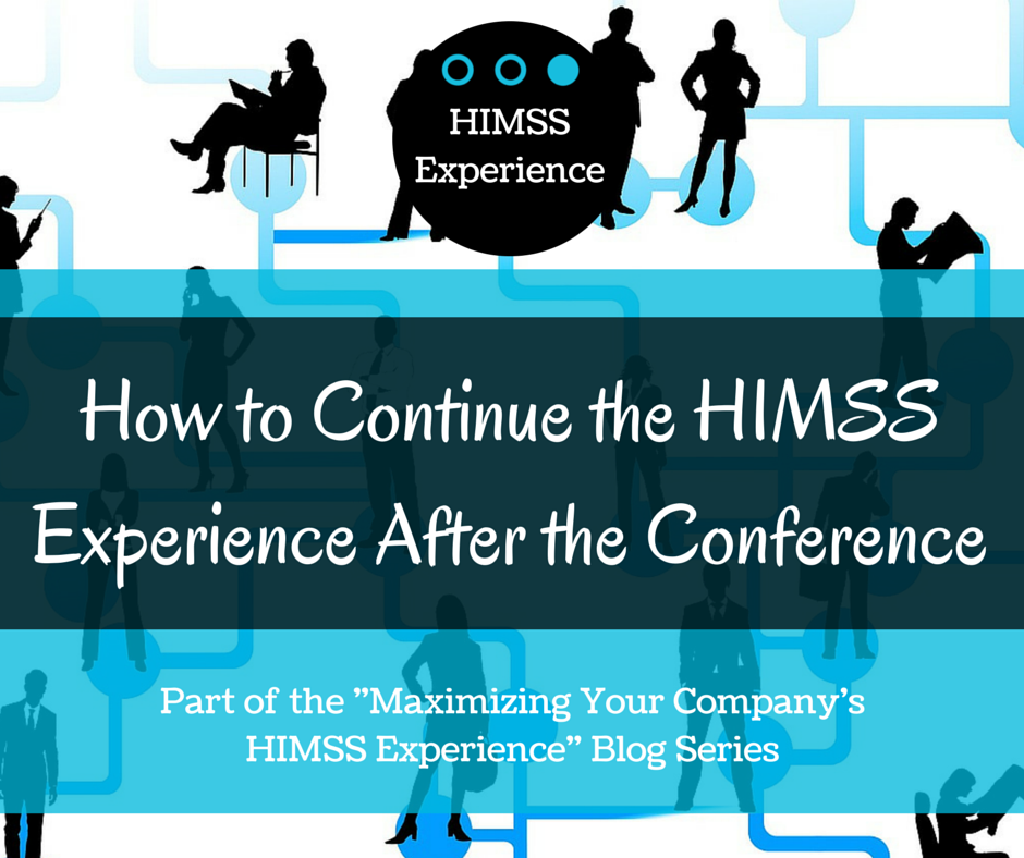 How-to-Continue-the-HIMSS-Experience-After-the-Conference