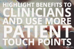 Highlight patient portal benefits to clinicians