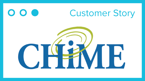CHIME Customer Story