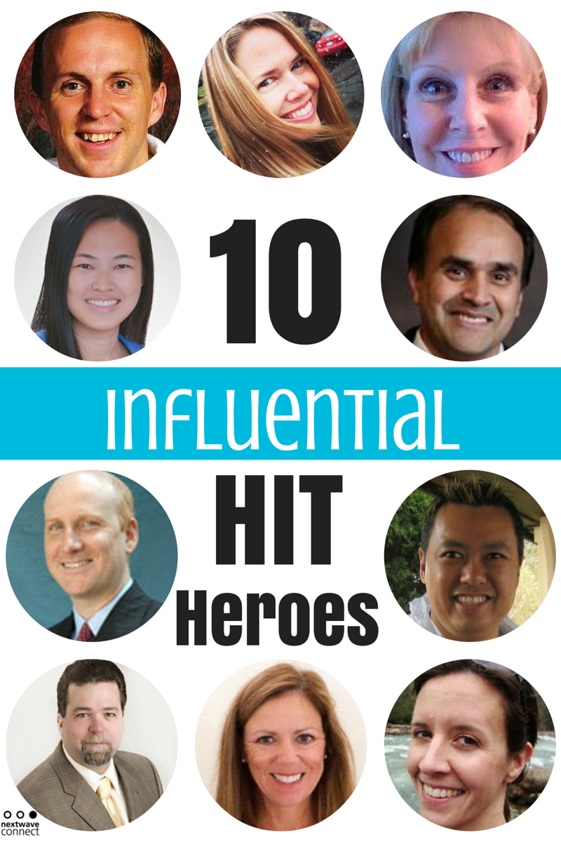 10 Influential HIT Heroes
