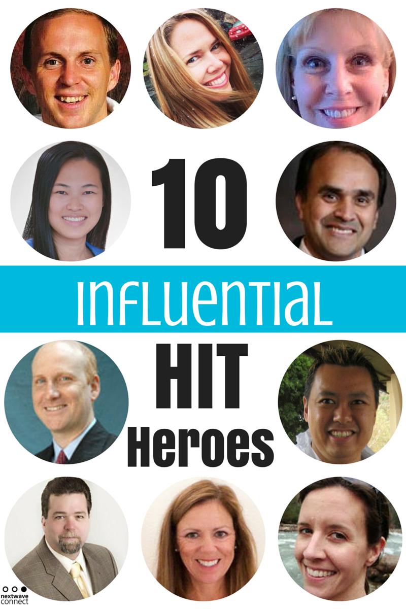 10 Influential HIT Heroes