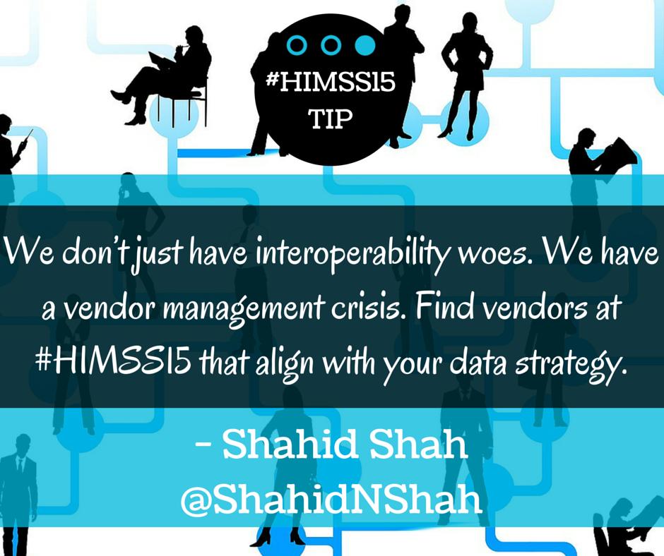 HIMSS15 TIPS Shahid Shah.png