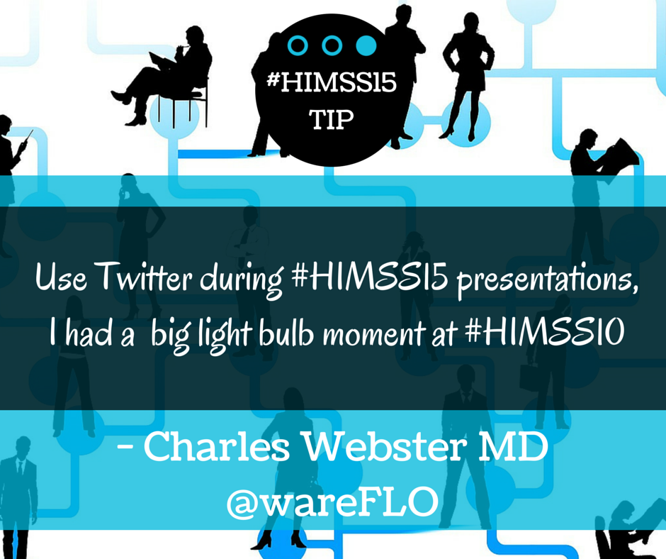 HIMSS15 TIPS Charles Webster MD.png