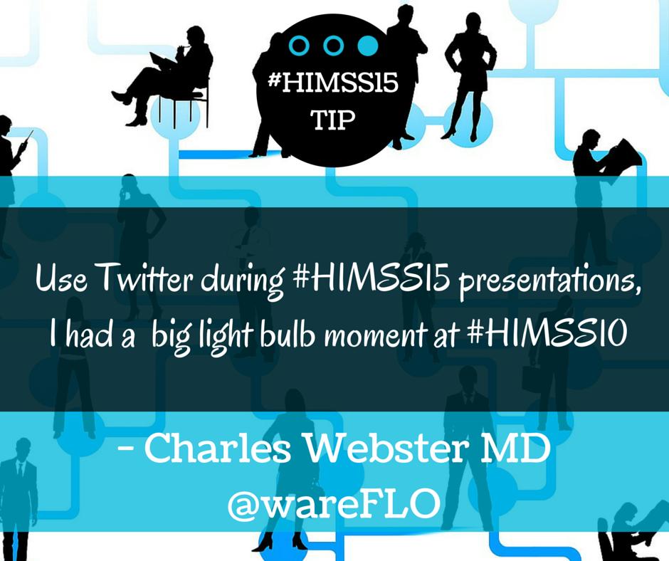 HIMSS15 TIPS Charles Webster MD.png