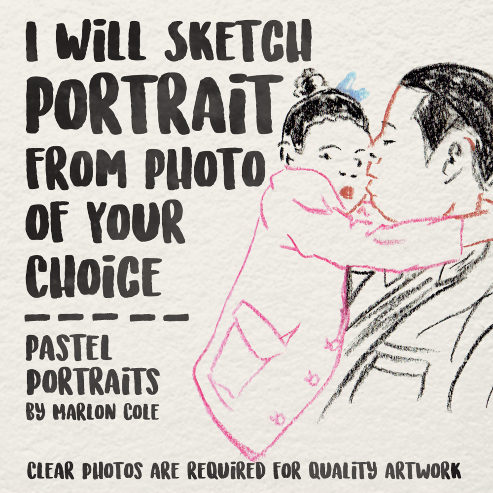 CUSTOM: I Will Sketch Portrait From Your Photo  Here's an opportunity to have FUN with those pictures you've posted on social media, have them illustrated; share on Instagram, print them onto cards or get T-shirts printed.   More info