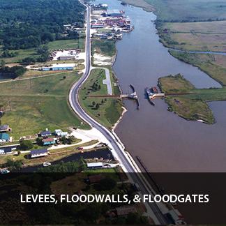Levees, Floodwalls, & Floodgates