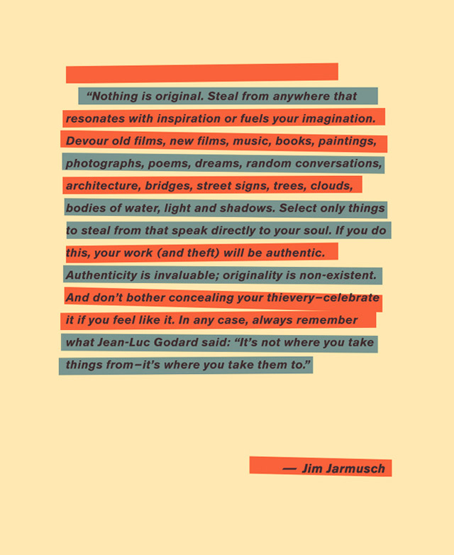 jim jarmusch on feeding the soul and stealing…