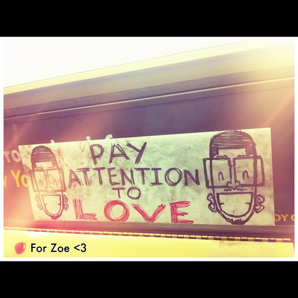 I keep seeing this artist's work on the trains. Today I decided it was for my girl Zoe…