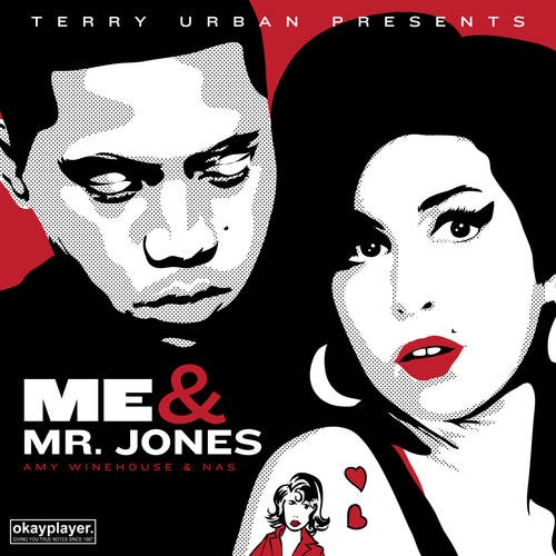 thoughtsofahiphopjunkie: Terry Urban Presents: Amy Winehouse & Nas | Me & Mr. Jones (Mixtape) I'm a lil late posting this but here is a great collab between Nas and the late great Amy Winehouse.