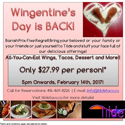 It's back! All you can eat Wings & Tacos for Valentine's Day! Join us for this once a year special on Feb 14, 5pm onwards!