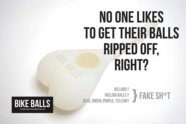 No one likes it when your Balls get ripped off, right?  Beware of fake Bike Balls! If they don't say our name on them, you've been cheated.  The original Bike Balls only flashes red color (the only color allowed on the roads), are solid silicone (none of that hollow silicone BS). The real deal also proudly displays our logo.  Support original, which is a support for great community causes too!  #bikeballs #dontbefooled #OG #stayoriginal #ballsout