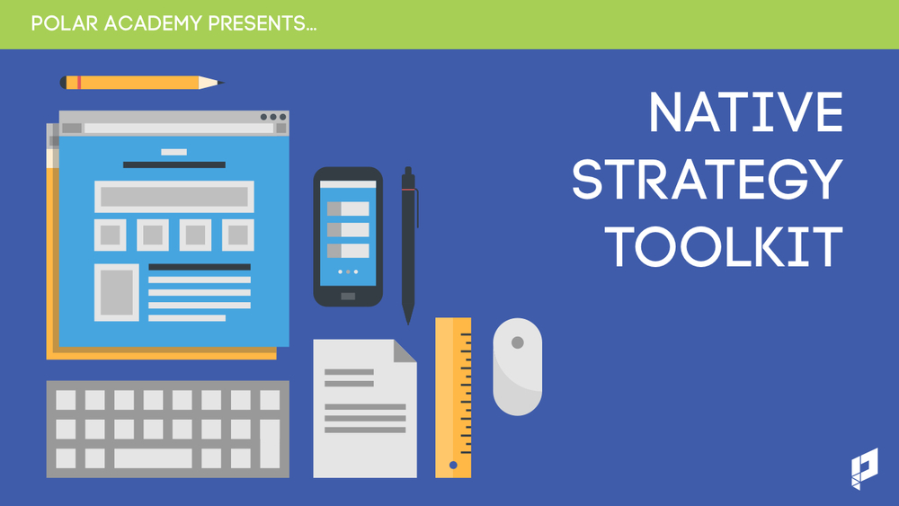 Native Strategy Toolkit - Polar Academy (Jan 19).001.jpg