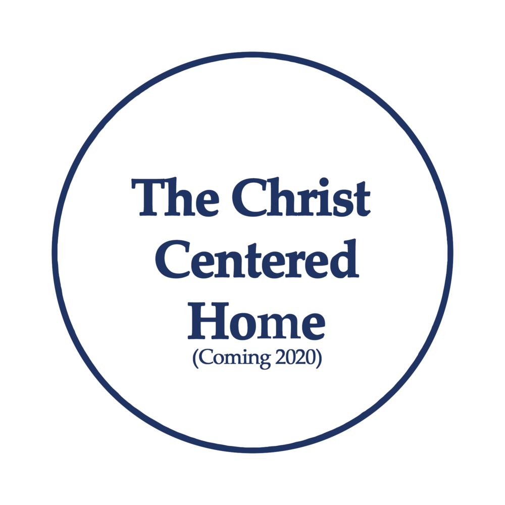 The Christ Centered Home.png