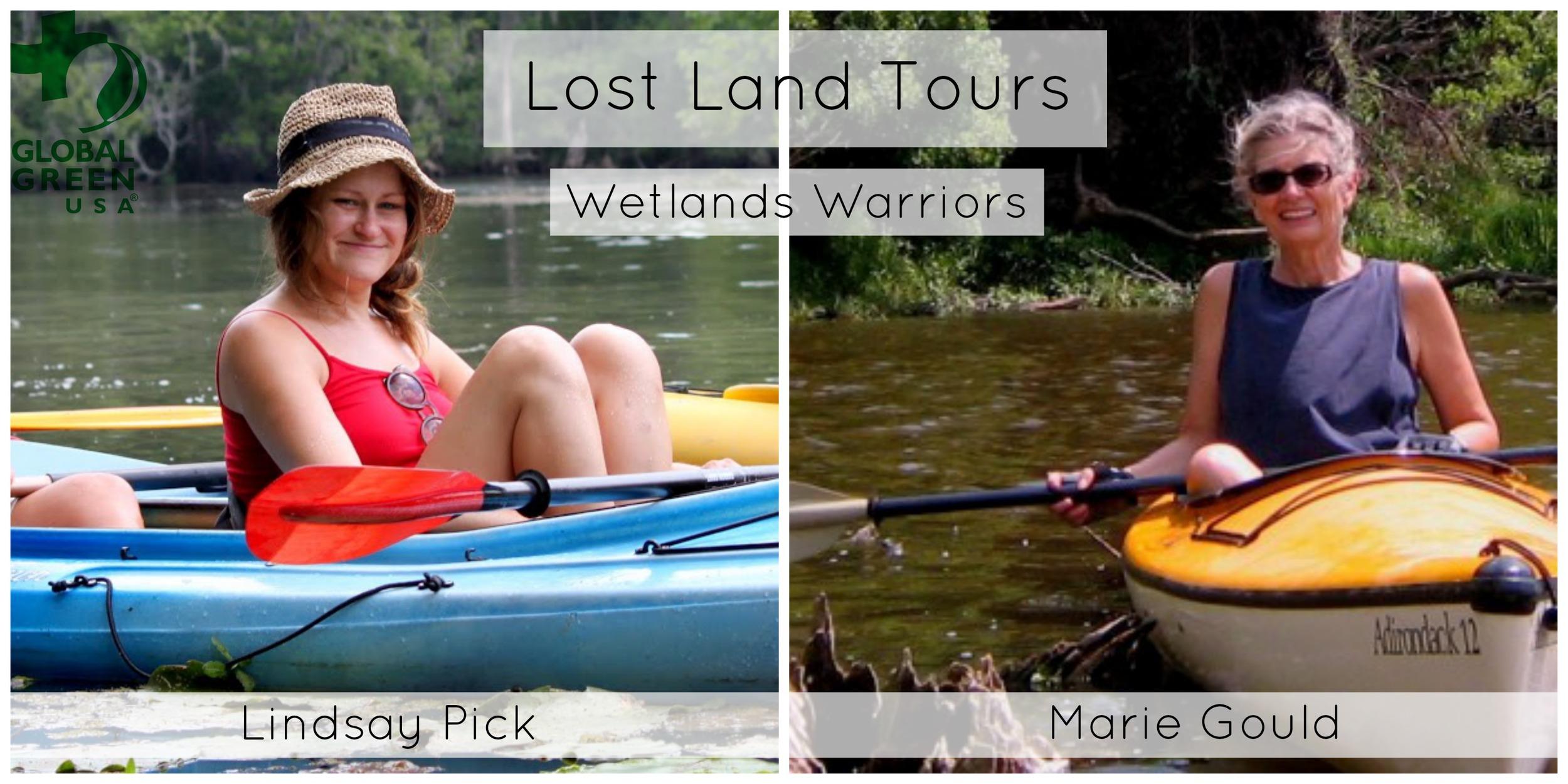 Global Green USA Wetlands Warriors Lost Lands Tours