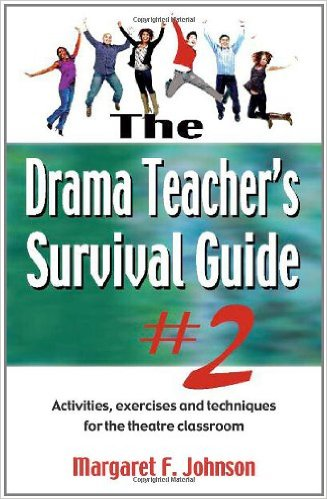 The Drama Teacher's Survival Guide #2