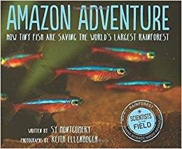 Amazon Adventure, How Tiny Fish Are Saving the World's Largest Rainforest.jpg