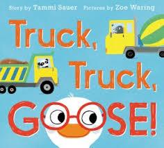 Truck, Truck, Goose.jpg