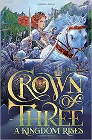 Crown of Three, A Kingdom Rises.jpg