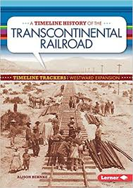 A Timeline History of the Transcontinental Railroad.jpg