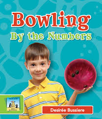 Bowling; By the Numbers.jpg