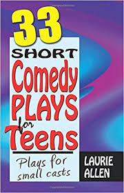 33 Short Comedy Plays for Teens.jpg