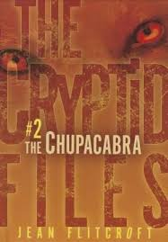 The Cryptid Files #2, Chupacabra.jpg