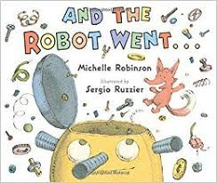 And the Robot Went....jpg