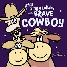 Let's Sing a Lullaby with the Brave Cowboy.jpg