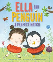 Ella and Penguin' A Perfect Match.jpg