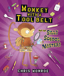 Monkey with a Tool Belt and the Silly School Mystery.jpg