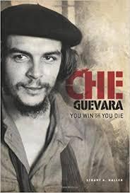 Che Guevara, You Win or You Die.jpg