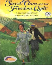 Sweet Clara and the Freedom Quilt.jpg