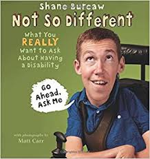Not So Different- What You Really Want to Ask About Having a Disability.jpg