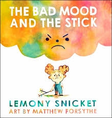 The Bad Mood and the Stick.jpg