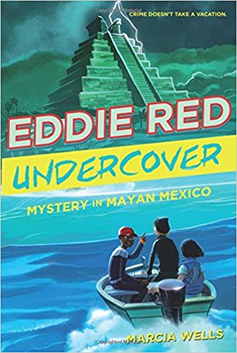 Eddie Red, Undercover Mystery in Mayan Mexico.jpg
