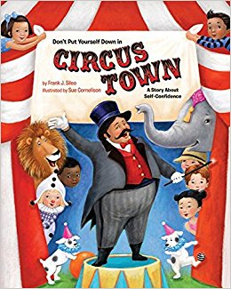 Don't Put Yourself Down in Circus Town.jpg