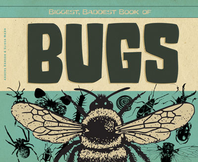 Biggest, Baddest Book of Bugs.jpg