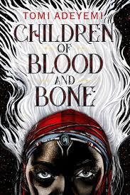Legacy of Orïsha  - Children of Blood and Bone.jpg