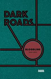 Dark Roads - Bloodline.jpg